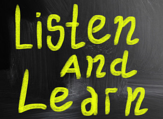 listen and learn handwritten with chalk on a blackboard