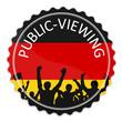 Schild Deutschland Public Viewing