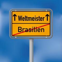 Ortsschild Weltmeister nach Brasilien