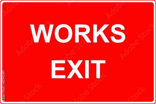 Works exit sign