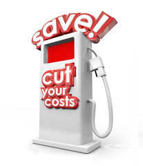 Save Fuel Gas Pump Filling Station Cut Your Costs Economy Budget
