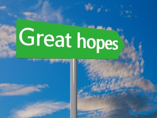Great hopes ahead