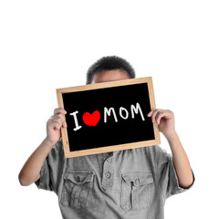 Asian boy holding with love Mom message on black board, love mom