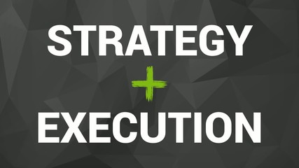 Success concept - strategy + execution