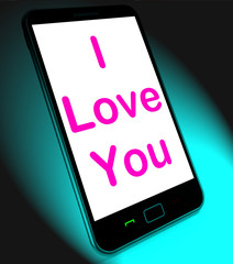 I Love You On Mobile Shows Adore Romance