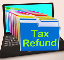 Tax Refund Folders Laptop Show Refunding Taxes Paid