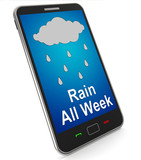 Rain All Week On Mobile Shows Wet  Miserable Weather poster
