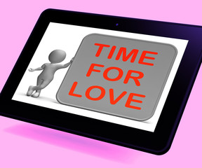 Time For Love Tablet Shows Romance Appreciation And Commitment