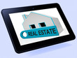 Real Estate House Tablet Means Homes Or Buildings On Property Ma