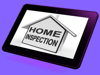Home Inspection House Tablet Means Assessing And Inspecting Prop