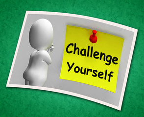Challenge Yourself Photo Means Be Determined And Motivated