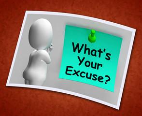 What's Your Excuse Photo Means Explain Procrastination