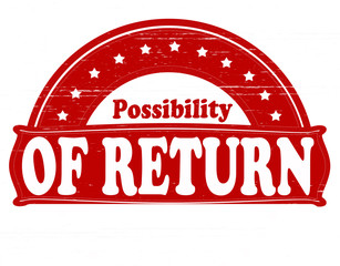 Possibility of return