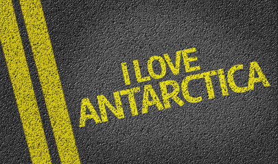 I Love Antarctica written on the road
