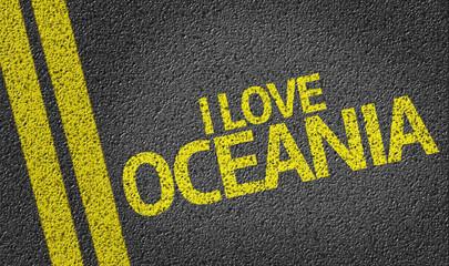 I Love Oceania written on the road