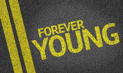 Forever Young written on the road