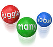 Juggle Many Jobs