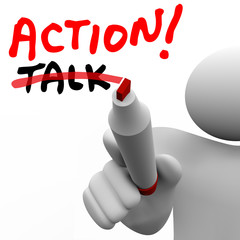 Action Vs Talk Man Writing Words Crossing Out Best Strategy Acti