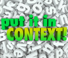 Put It In Context Words 3D Letters Message Understanding Clarity
