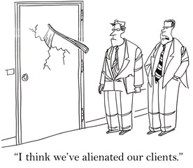"""I think we have alienated our clients."""