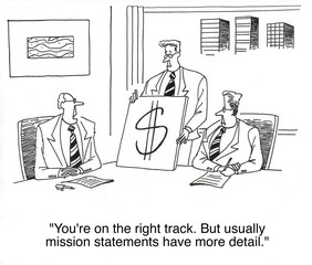 """... usually mission statements have more detail."""
