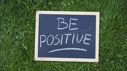 Be positive written