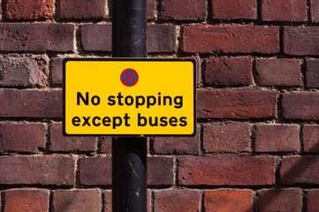 """Sign for """"No stopping except buses"""""""