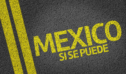 Mexico, Si se Puede written on the road (in spanish)