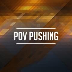 POV Pushing Concept. Retro Label Design.