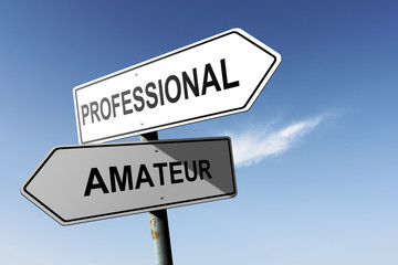 Professional and Amateur directions. Opposite traffic sign.