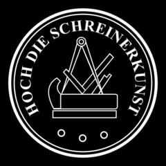Hoch die Schreinerkunst - Schreiner ~ Symbol ~ Zeichen ~ Emblem