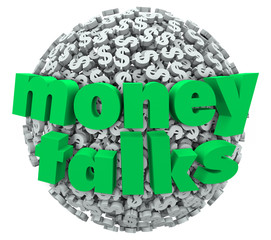 Money Talks Words Dollar Sign Symbol Sphere Ball Control Power