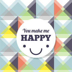 You make me happy