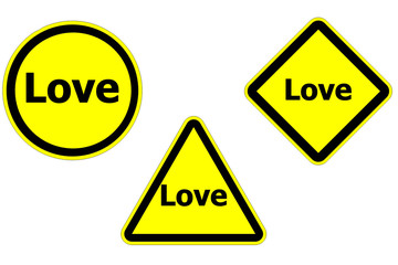 Warning sign Love isolate