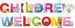 children welcome sign in childrens alphabet typeface