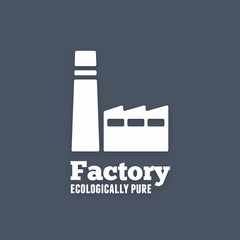 Ecologically pure factory icon or sign. Vector illustration