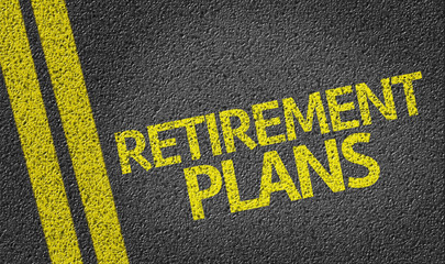 Retirement Plans written on the road