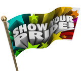 Show Your Pride Words Stars Flag Pole Celebrate Strengths poster