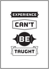Typographic Poster Design - Experience can't be taught