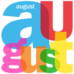 """AUGUST"" (month summer calendar date when holidays events time)"