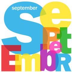 """""""SEPTEMBER"""" (month summer calendar date when school work)"""