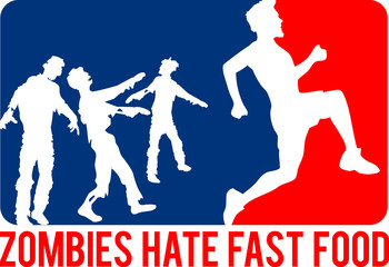 Zombies Hate Fast Food Sport Logo