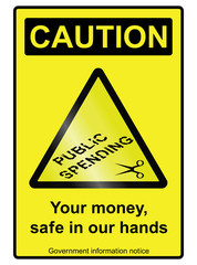 government public spending cuts hazard sign