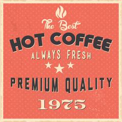 Retro Vintage Hot Coffee Typographic Sign