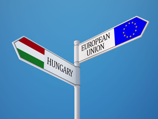 European Union Hungary  Sign Flags Concept
