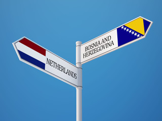 Bosnia and Herzegovina. Netherlands  Sign Flags Concept