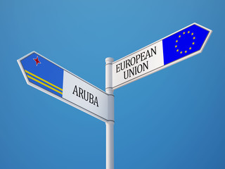 European Union Aruba.  Sign Flags Concept