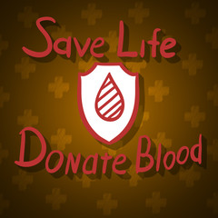 Save a life. Donation blood. Abstract vector background.