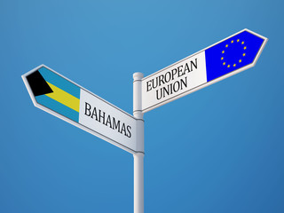 European Union Bahamas.  Sign Flags Concept