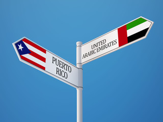 Puerto Rico United Arab Emirates.  Sign Flags Concept